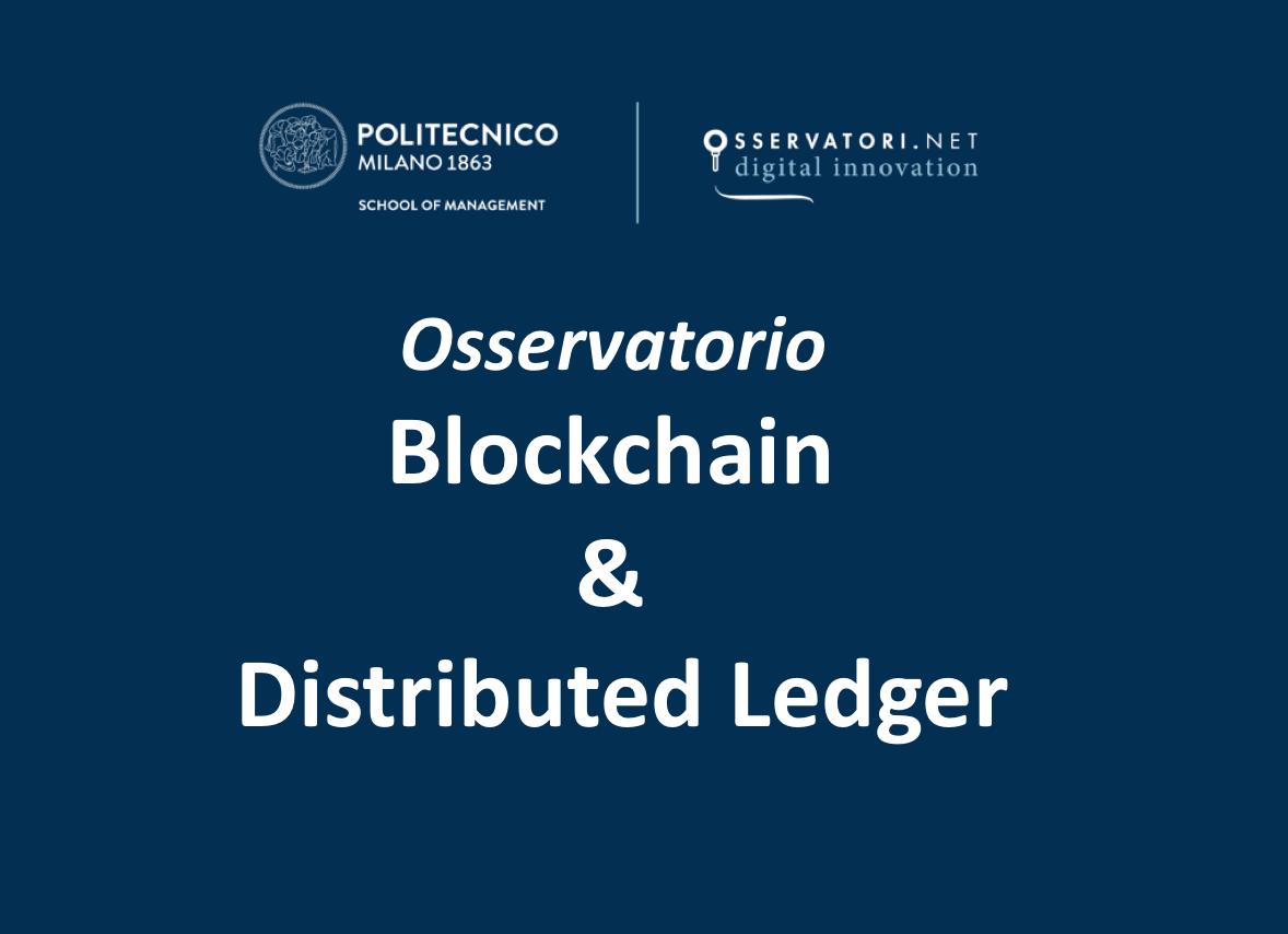 I dati e i trend dall'Osservatorio Blockchain & Distributed Ledger del Politecnico di Milano