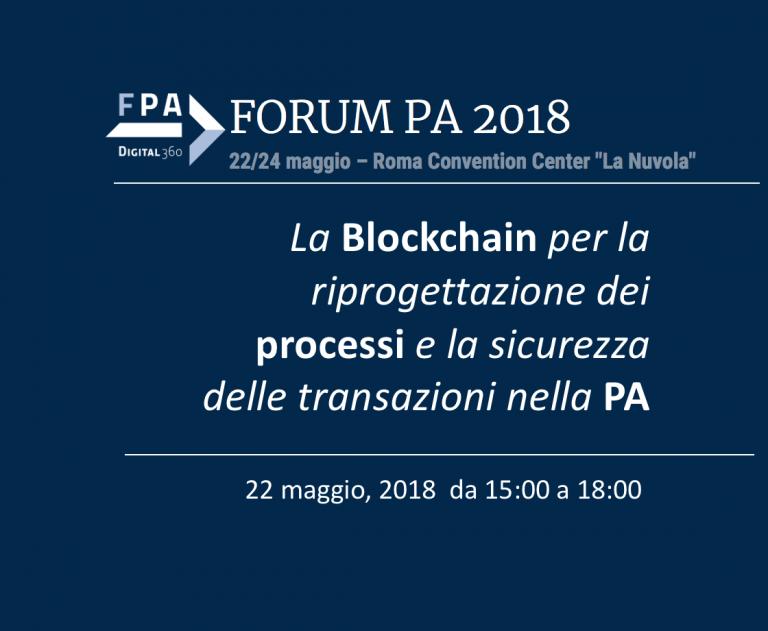La Blockchain per la Pubblica Amministrazione: partecipa al convegno organizzato da ForumPA 2018